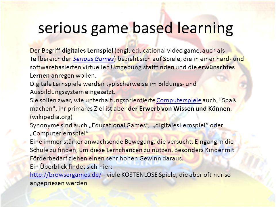Spielelinks Adutainment – wissenschaftliche Abhandlungen mit Beispielen - http://www.5d- games.de/Wordpress/?cat=19http://www.5d- games.de/Wordpress/?cat=19 www.flashgames.de Rekorde in der Geschichte der Spiele http://www.computerbild.de/fotos/20-Rekorde-der-Spielegeschichte-2886410.html#1 Software (Browsergames zur Spieleentwicklung) http://www.thinkingworlds.com/ http://www.allthemedia.de/games/eigene-spiele-erstellen-ohne-programmierkenntnisse- grosse-uebersicht.html - Adventuremaker, Gamemaker – Spieleentwickler sind sehr gefragt weil immer noch enorme Wachstumsraten sindhttp://www.allthemedia.de/games/eigene-spiele-erstellen-ohne-programmierkenntnisse- grosse-uebersicht.html Einsatz digitaler Spiele im Unterricht http://gamestudies.typepad.com/game_studies/2008/11/12-thesen-zum-einsatz-von- computerspielen-im-unterricht.html Game Kanon historisch – SPIEGEL http://www.spiegel.de/fotostrecke/fotostrecke-20064.html Computerlernspiele Empfehlungen http://www.mediengewalt.de/computerspiele/computerspiele-empfehlungen-kinder-10- 14.shtml Age of empires v.
