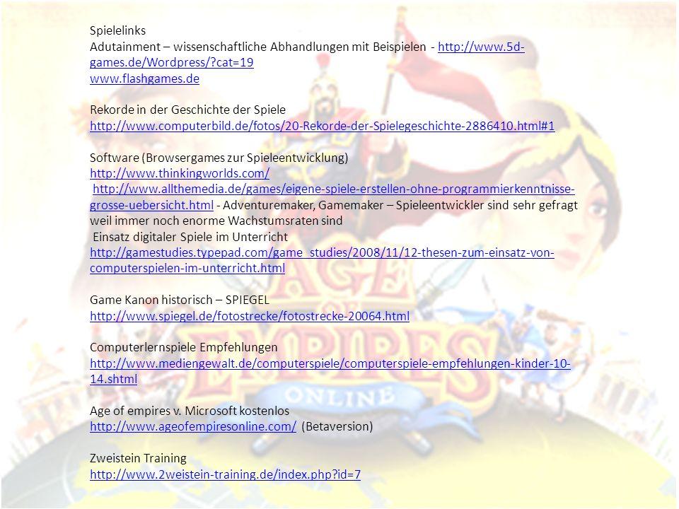 Spielelinks Adutainment – wissenschaftliche Abhandlungen mit Beispielen - http://www.5d- games.de/Wordpress/?cat=19http://www.5d- games.de/Wordpress/?