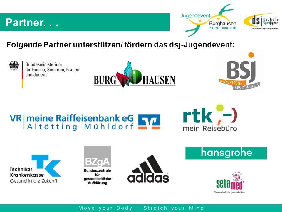 Folgende Partner unterstützen/ fördern das dsj-Jugendevent: Partner...