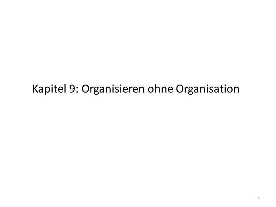 Kapitel 9: Organisieren ohne Organisation 3
