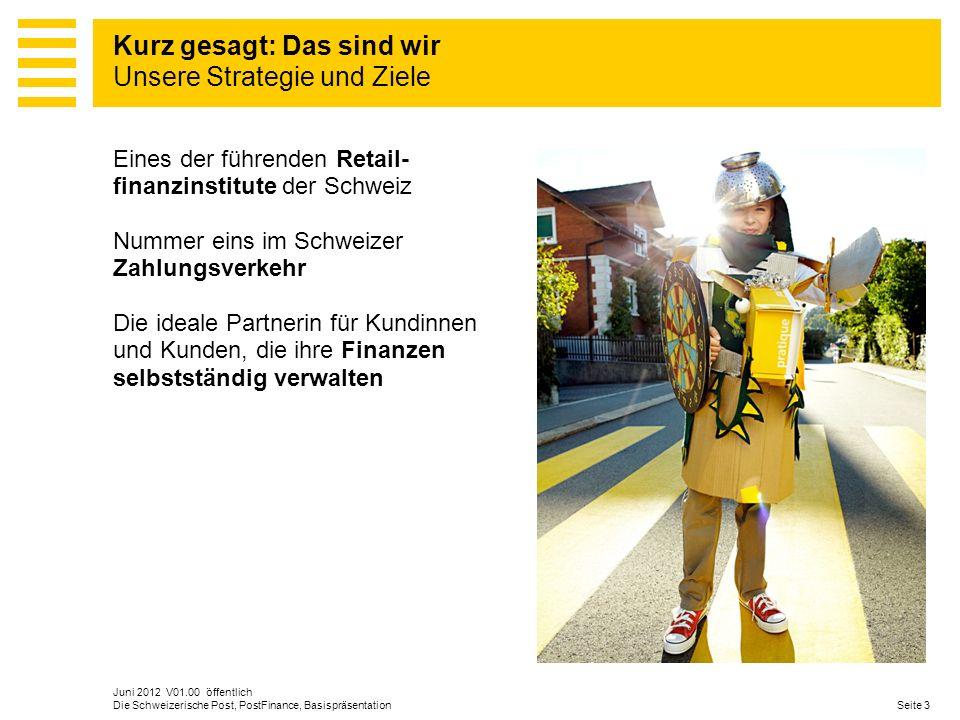 Eines der führenden Retail- finanzinstitute der Schweiz Nummer eins im Schweizer Zahlungsverkehr Die ideale Partnerin für Kundinnen und Kunden, die ih