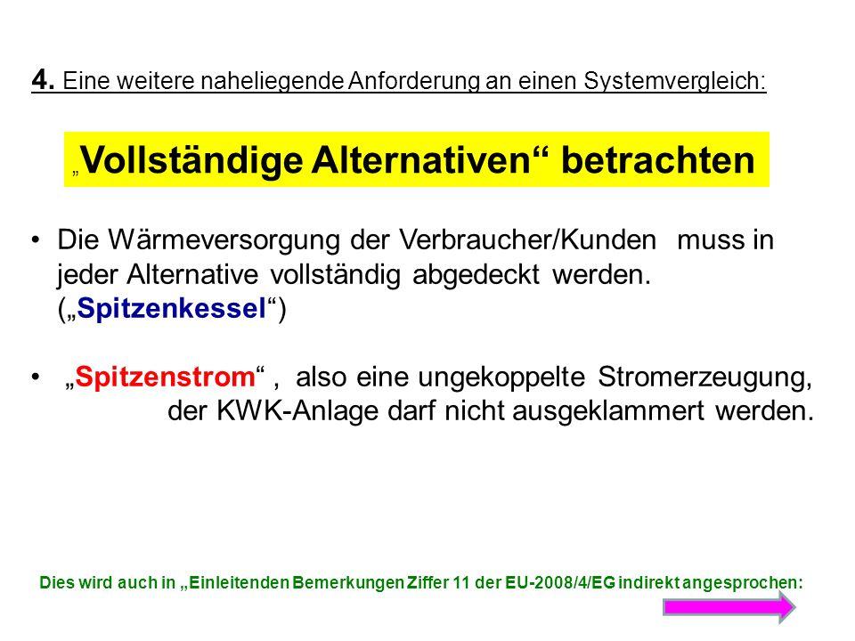 Zitat aus EU Richtlinie 2004/8/EG Einleitende Bemerkungen in Erwägung nachstehender Gründe: …..