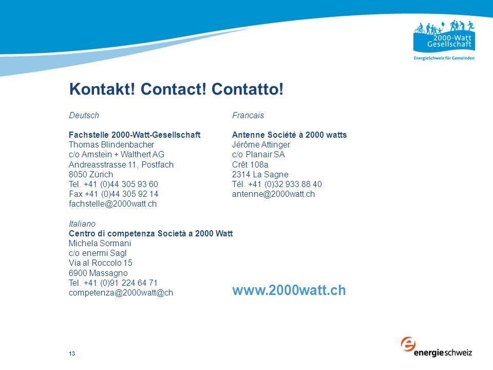 13 Deutsch Fachstelle 2000-Watt-Gesellschaft Thomas Blindenbacher c/o Amstein + Walthert AG Andreasstrasse 11, Postfach 8050 Zürich Tel. +41 (0)44 305
