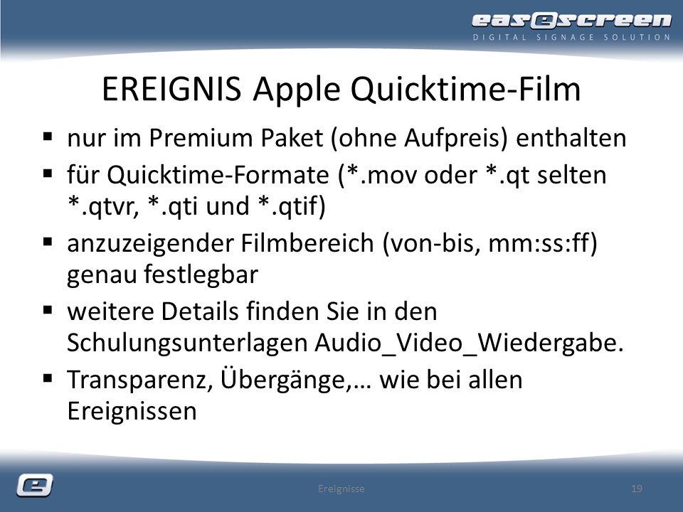 EREIGNIS Apple Quicktime-Film nur im Premium Paket (ohne Aufpreis) enthalten für Quicktime-Formate (*.mov oder *.qt selten *.qtvr, *.qti und *.qtif) a