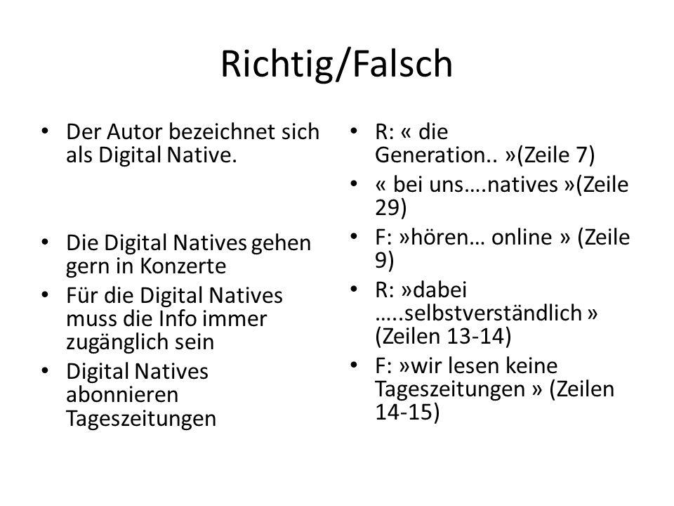 Richtig/Falsch Der Autor bezeichnet sich als Digital Native.