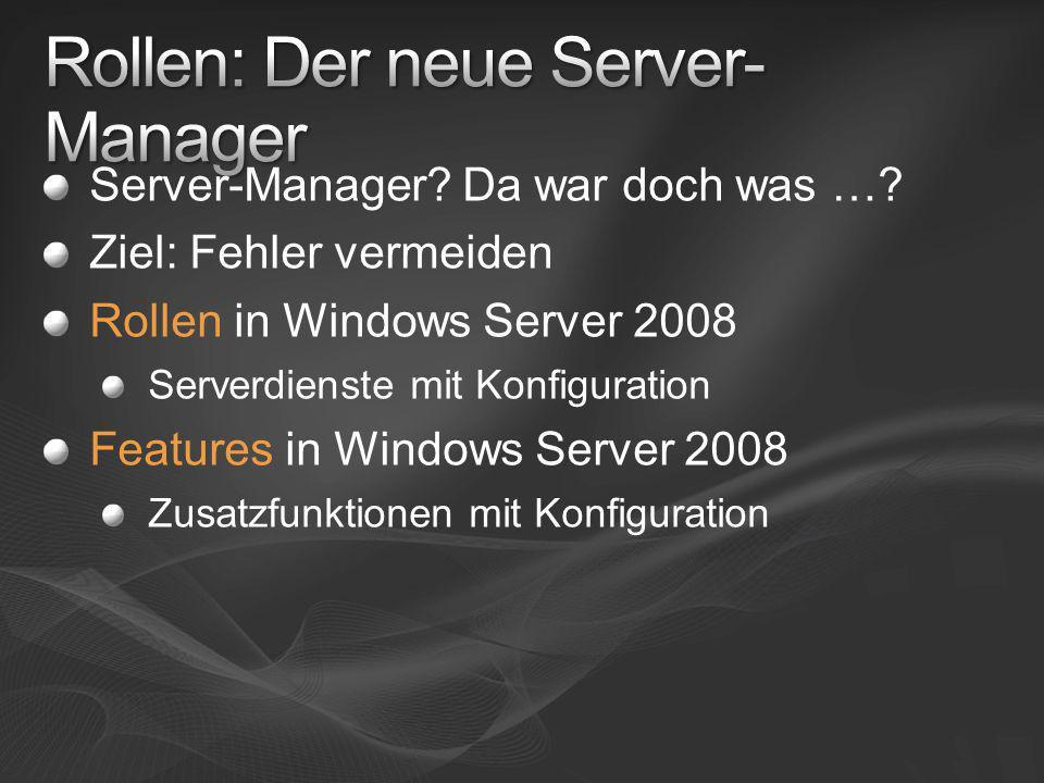 Active Directory: Markenzeichen AD Domain Services (ADDS) AD Lighweight Directory Services AD Federation Services AD Rights Management Services AD Certificate Services Viel flexibler
