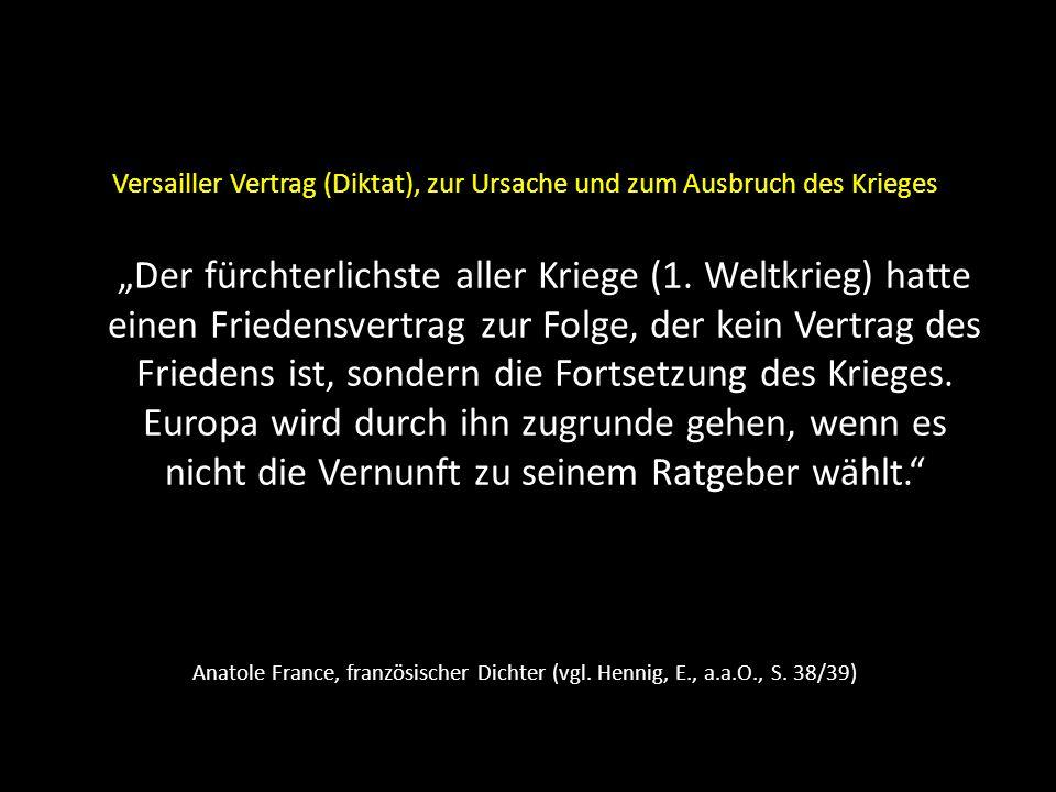 Winston Churchill – am 3.9.1939, dem Tag der britischen Kriegserklärung Dieser Krieg ist ein englischer Krieg, und sein Ziel ist die Vernichtung Deutschlands.