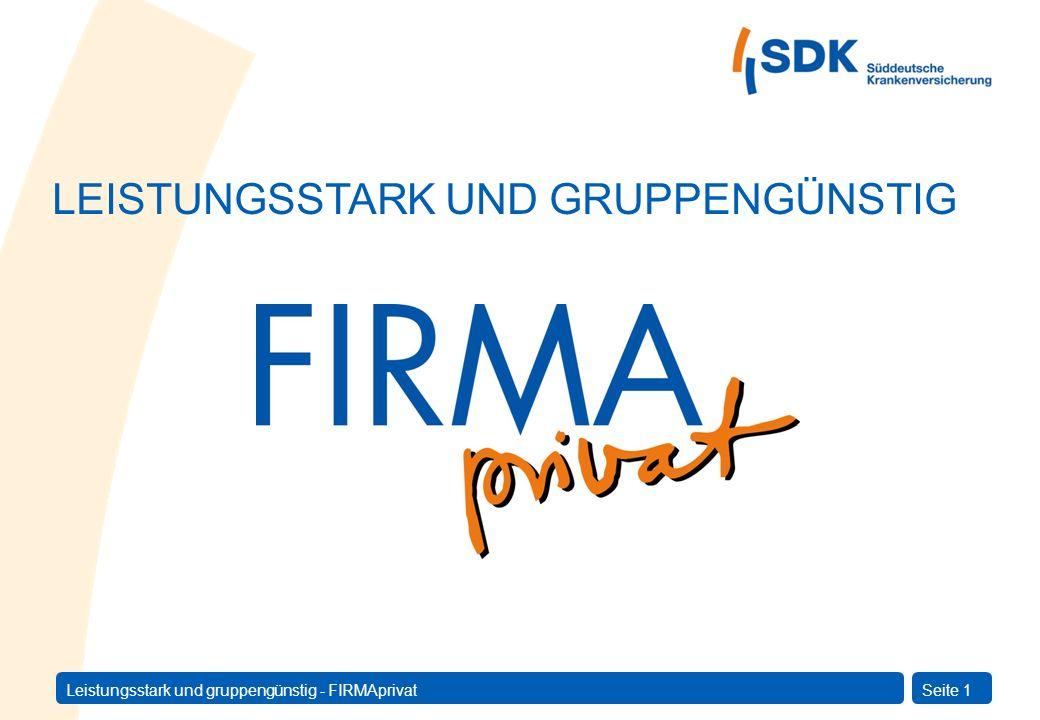 Leistungsstark und gruppengünstig - FIRMAprivatSeite 2 Agenda 1.Einführung 2.Produktangebot 3.Leistungsübersicht 4.Beitragsvorteile 5.Voraussetzungen und Durchführung 6.Vorteile auf einen Blick 7.Wirtschaftspresse 8.Fazit