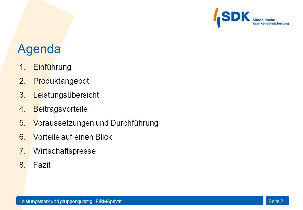 Leistungsstark und gruppengünstig - FIRMAprivatSeite 3 Das Krankenversicherungssystem in Deutschland: 82 Mio.