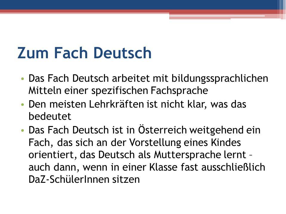 Zum Fach Deutsch Das Fach Deutsch arbeitet mit bildungssprachlichen Mitteln einer spezifischen Fachsprache Den meisten Lehrkräften ist nicht klar, was
