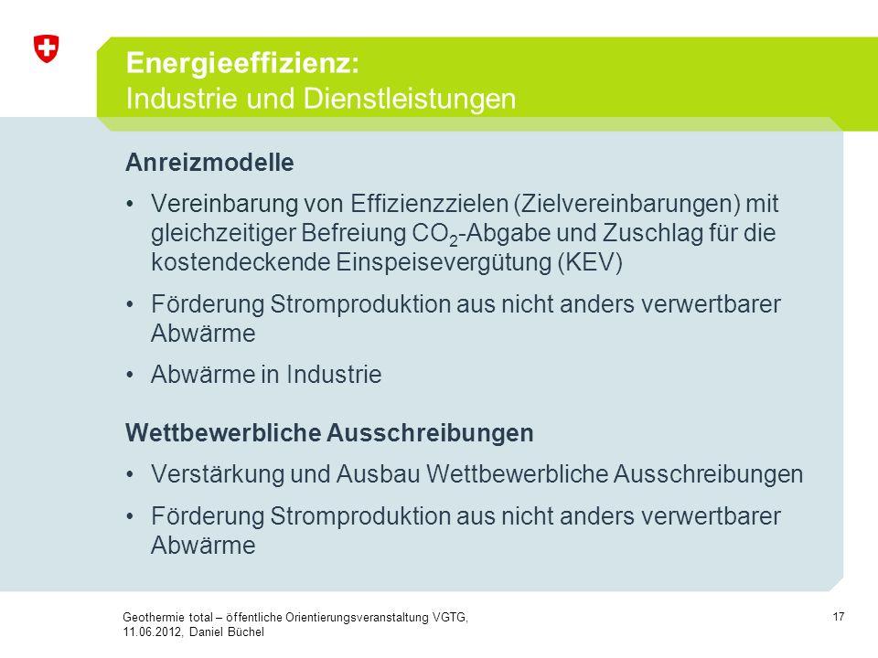 17 Anreizmodelle Vereinbarung von Effizienzzielen (Zielvereinbarungen) mit gleichzeitiger Befreiung CO 2 -Abgabe und Zuschlag für die kostendeckende E