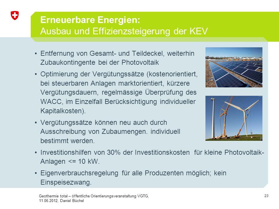 23 Erneuerbare Energien: Ausbau und Effizienzsteigerung der KEV Entfernung von Gesamt- und Teildeckel, weiterhin Zubaukontingente bei der Photovoltaik