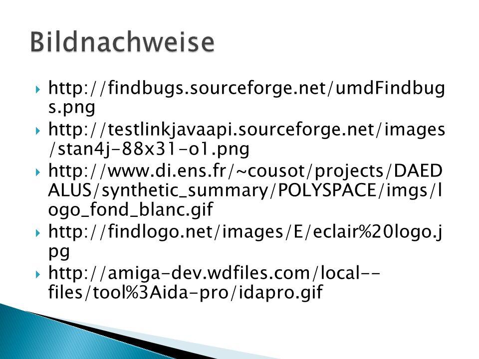 http://findbugs.sourceforge.net/umdFindbug s.png http://testlinkjavaapi.sourceforge.net/images /stan4j-88x31-o1.png http://www.di.ens.fr/~cousot/proje