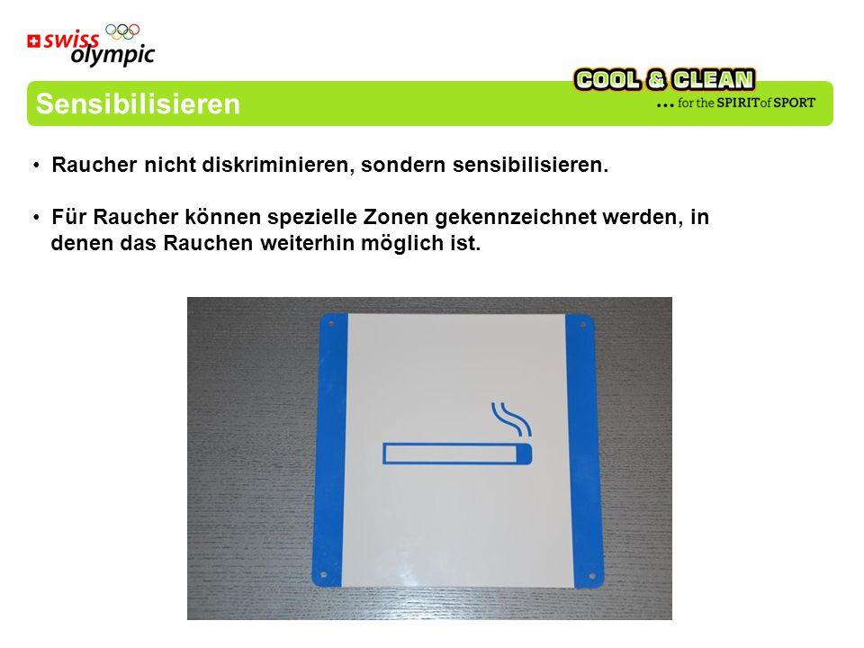 Sensibilisieren Raucher nicht diskriminieren, sondern sensibilisieren.