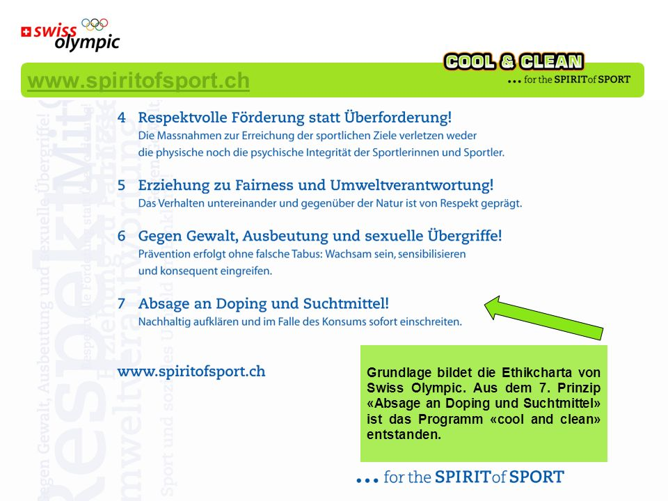 Grundlage bildet die Ethikcharta von Swiss Olympic.