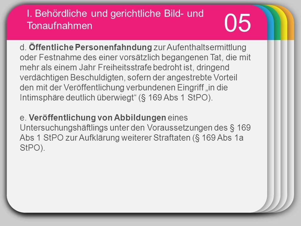 WINTER Template I.Behördliche und gerichtliche Bild- und Tonaufnahmen 06 C.