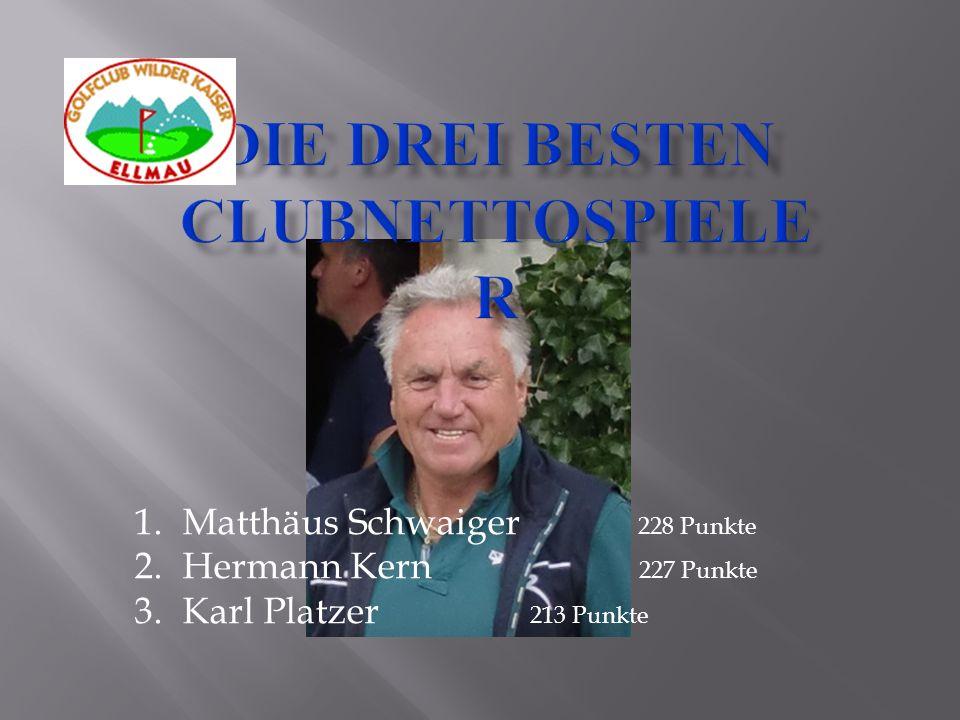 1.Matthäus Schwaiger 228 Punkte 2.Hermann Kern 227 Punkte 3.Karl Platzer 213 Punkte