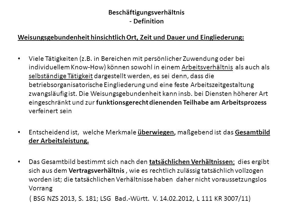Beschäftigungsverhältnis -Definition/Entscheidung Im Regelfall entscheidet die Einzugsstelle nach § 28 h Abs.