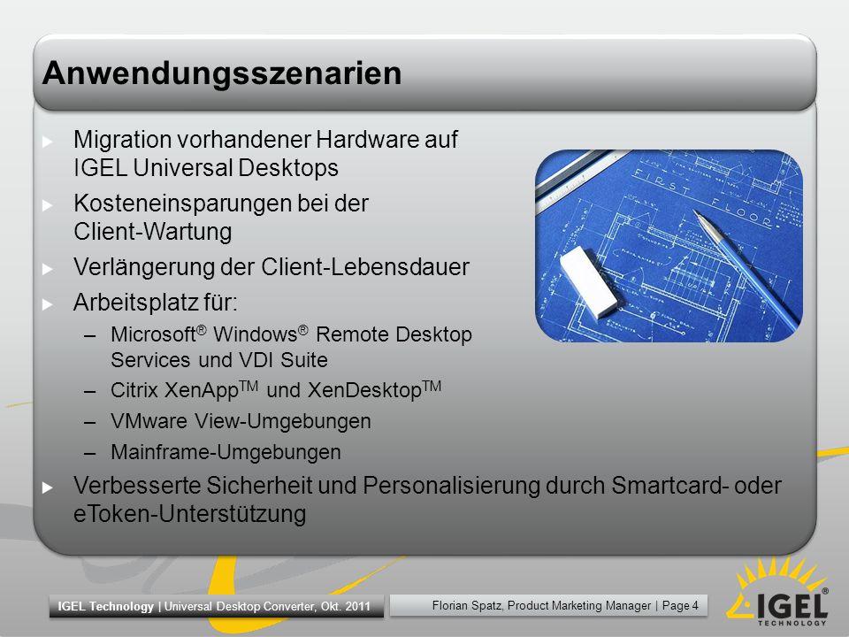 Florian Spatz, Product Marketing Manager | Page 15 IGEL Technology | Universal Desktop Converter, Okt.