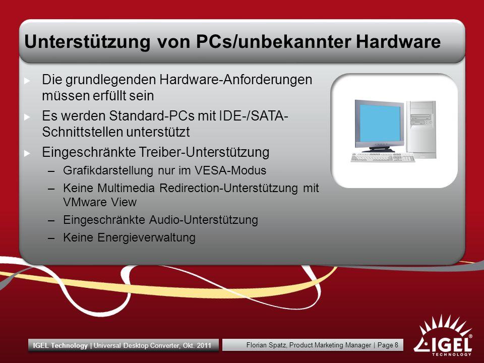 Florian Spatz, Product Marketing Manager | Page 9 IGEL Technology | Universal Desktop Converter, Okt.