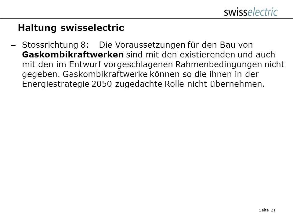Haltung swisselectric – Stossrichtung 7:swisselectric fordert die Bereitstellung einer möglichst einheimischen Stromproduktion auch im Bereich der nic