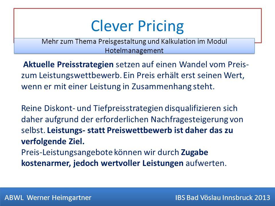 Clever Pricing Aktuelle Preisstrategien setzen auf einen Wandel vom Preis- zum Leistungswettbewerb. Ein Preis erhält erst seinen Wert, wenn er mit ein