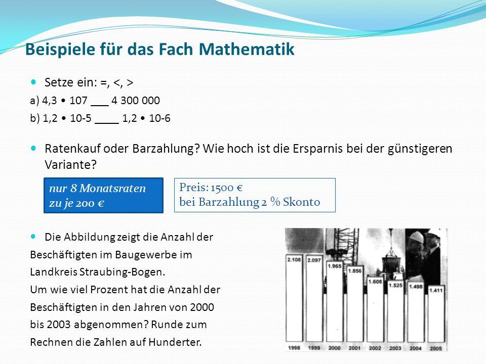 nur 8 Monatsraten zu je 200 Beispiele für das Fach Mathematik Setze ein: =, a) 4,3 107 ___ 4 300 000 b) 1,2 10-5 ____ 1,2 10-6 Ratenkauf oder Barzahlu