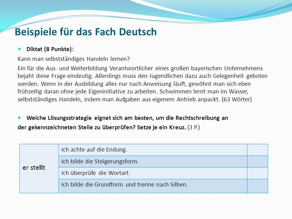 Beispiele für das Fach Deutsch Diktat (8 Punkte) : Kann man selbstständiges Handeln lernen? Ein für die Aus- und Weiterbildung Verantwortlicher eines