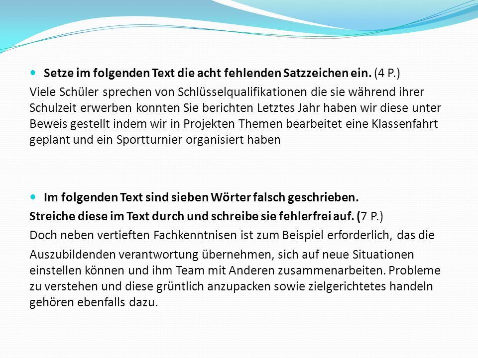 Teil B: Textarbeit (150 min) Schüler wählen EINEN von zwei Texten zur Bearbeitung.