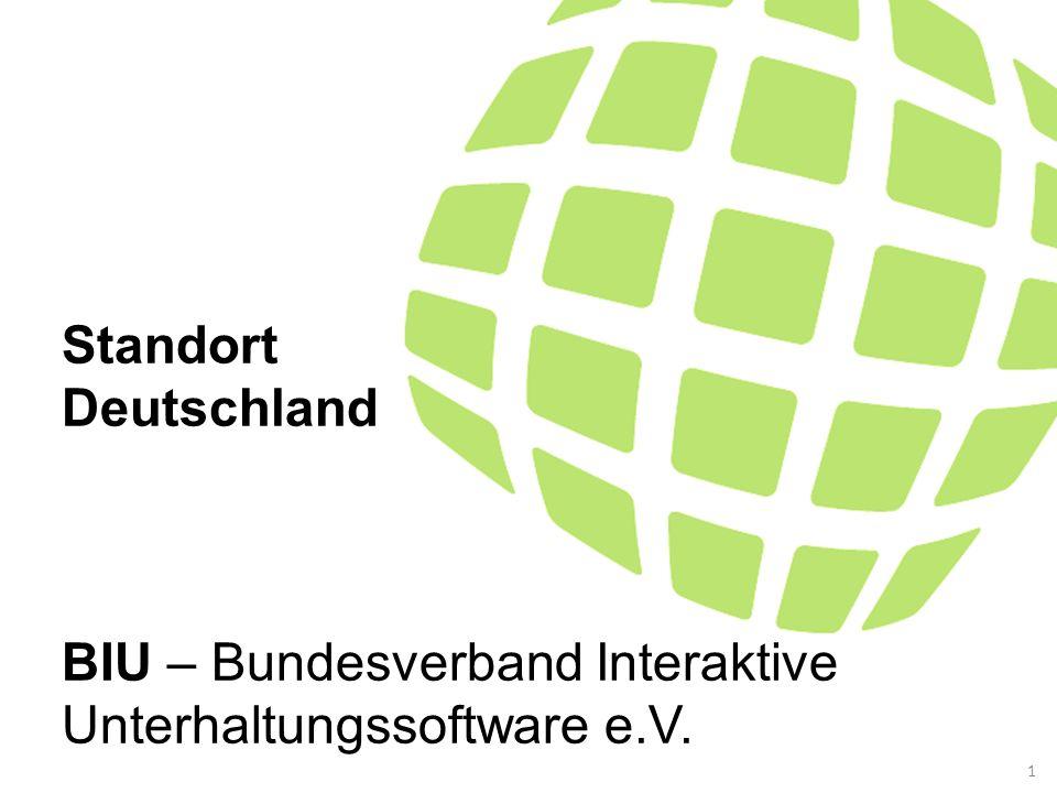 Standort Deutschland BIU – Bundesverband Interaktive Unterhaltungssoftware e.V.. 1
