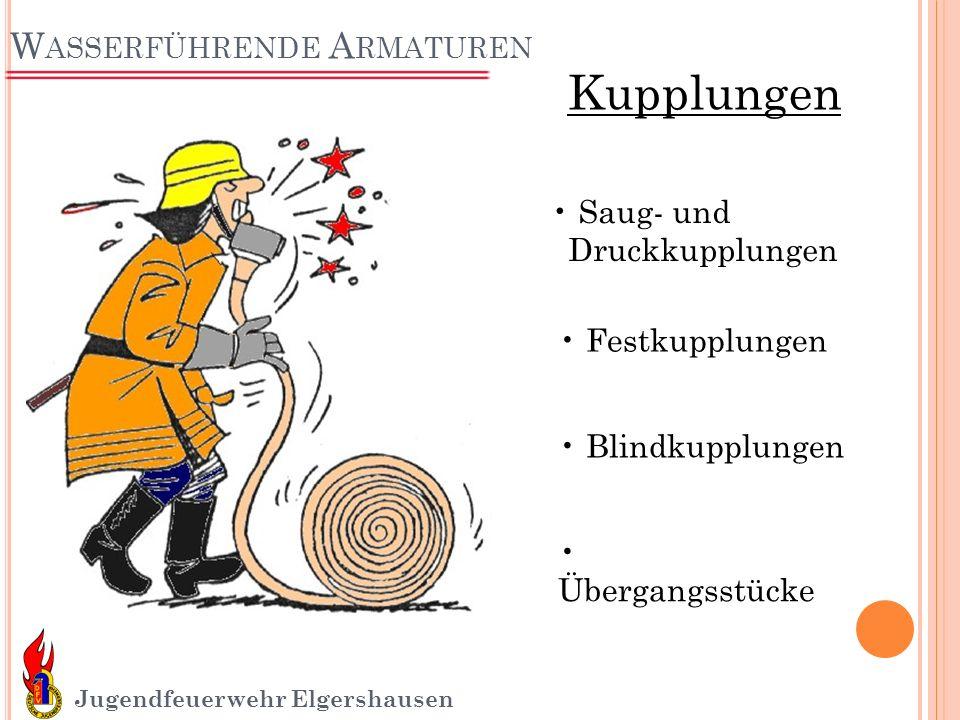 W ASSERFÜHRENDE A RMATUREN Jugendfeuerwehr Elgershausen Dichtring Einbindstutzen Knaggenteil Sperring Kupplungen