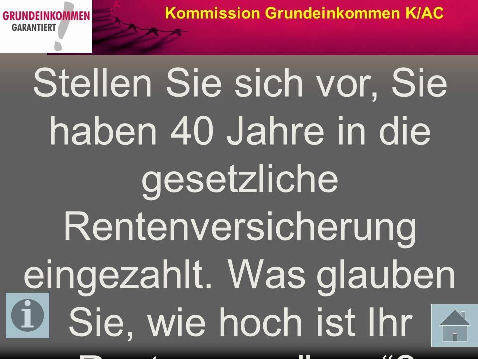 Kommission Grundeinkommen K/AC An welcher Stelle des Einkommensrankings der Deutschen Bank glauben Sie steht Joseph Ackermann