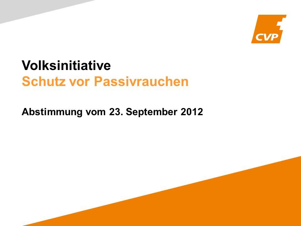 Volksinitiative Schutz vor Passivrauchen Abstimmung vom 23. September 2012