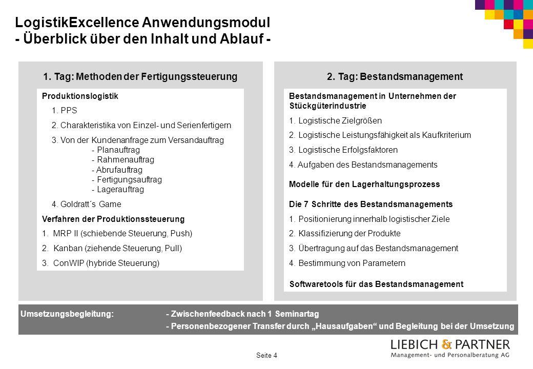 Seite 4 LogistikExcellence Anwendungsmodul - Überblick über den Inhalt und Ablauf - 1.