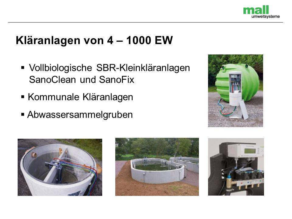 Vollbiologische SBR-Kleinkläranlagen SanoClean und SanoFix Kommunale Kläranlagen Abwassersammelgruben Kläranlagen von 4 – 1000 EW