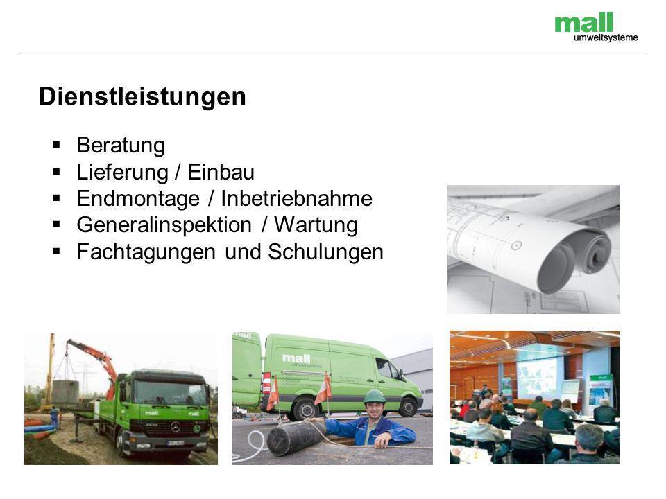 Dienstleistungen Beratung Lieferung / Einbau Endmontage / Inbetriebnahme Generalinspektion / Wartung Fachtagungen und Schulungen