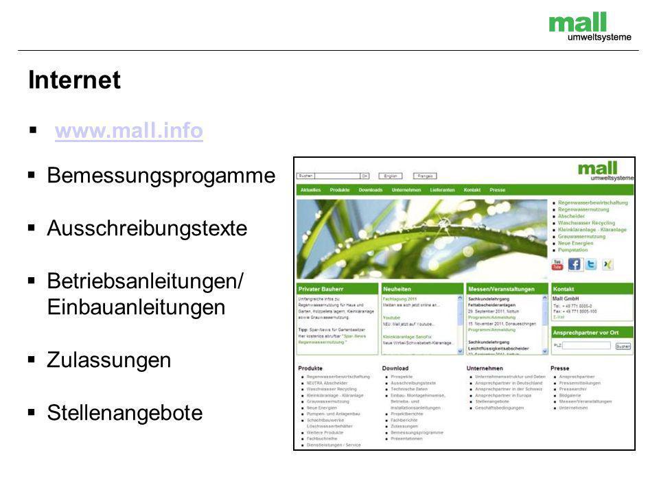 Internet www.mall.info Bemessungsprogamme Ausschreibungstexte Betriebsanleitungen/ Einbauanleitungen Zulassungen Stellenangebote