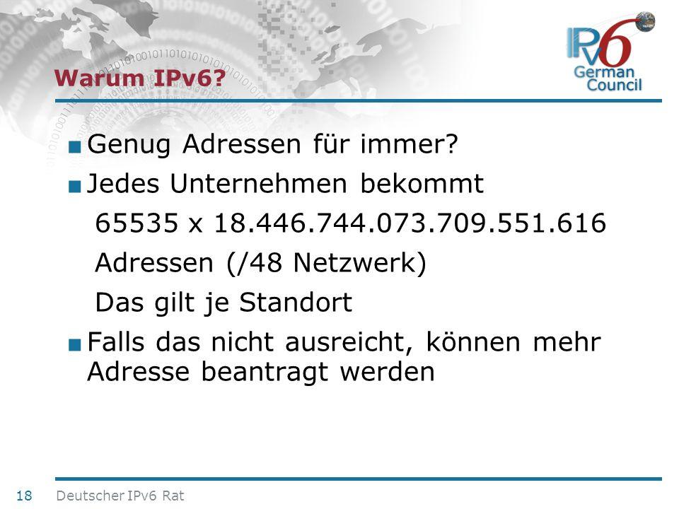 24. Juni 2010 Genug Adressen für immer? Jedes Unternehmen bekommt 65535 x 18.446.744.073.709.551.616 Adressen (/48 Netzwerk) Das gilt je Standort Fall