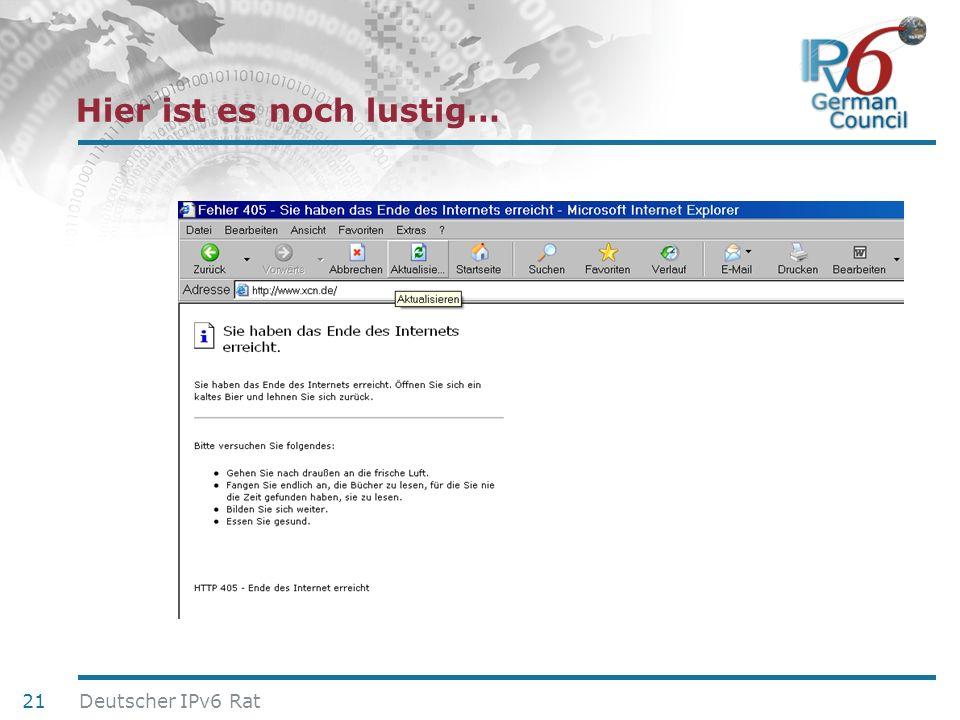 24. Juni 2010 Hier ist es noch lustig… 21 Deutscher IPv6 Rat