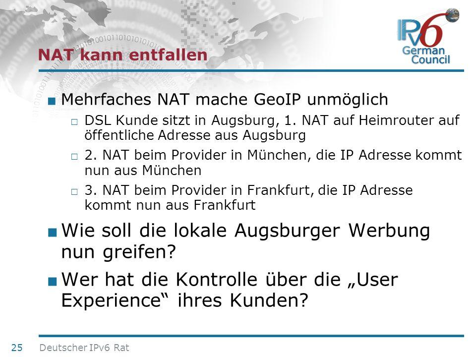 24. Juni 2010 NAT kann entfallen Mehrfaches NAT mache GeoIP unmöglich DSL Kunde sitzt in Augsburg, 1. NAT auf Heimrouter auf öffentliche Adresse aus A