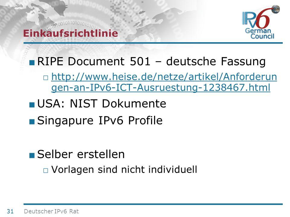 24. Juni 2010 Einkaufsrichtlinie RIPE Document 501 – deutsche Fassung http://www.heise.de/netze/artikel/Anforderun gen-an-IPv6-ICT-Ausruestung-1238467