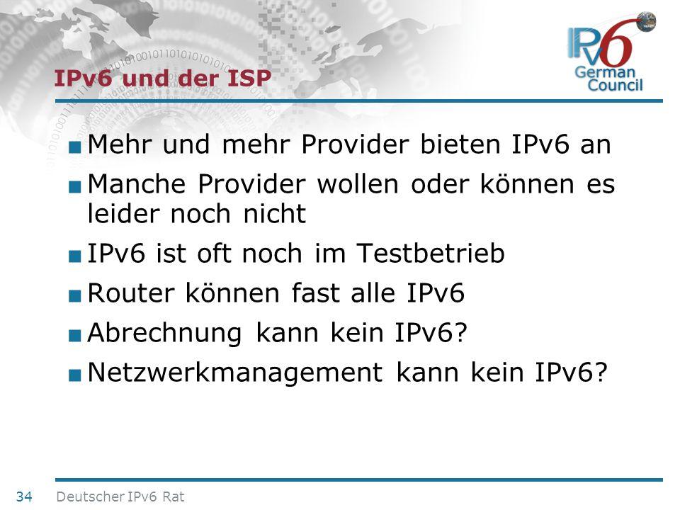 24. Juni 2010 IPv6 und der ISP Mehr und mehr Provider bieten IPv6 an Manche Provider wollen oder können es leider noch nicht IPv6 ist oft noch im Test