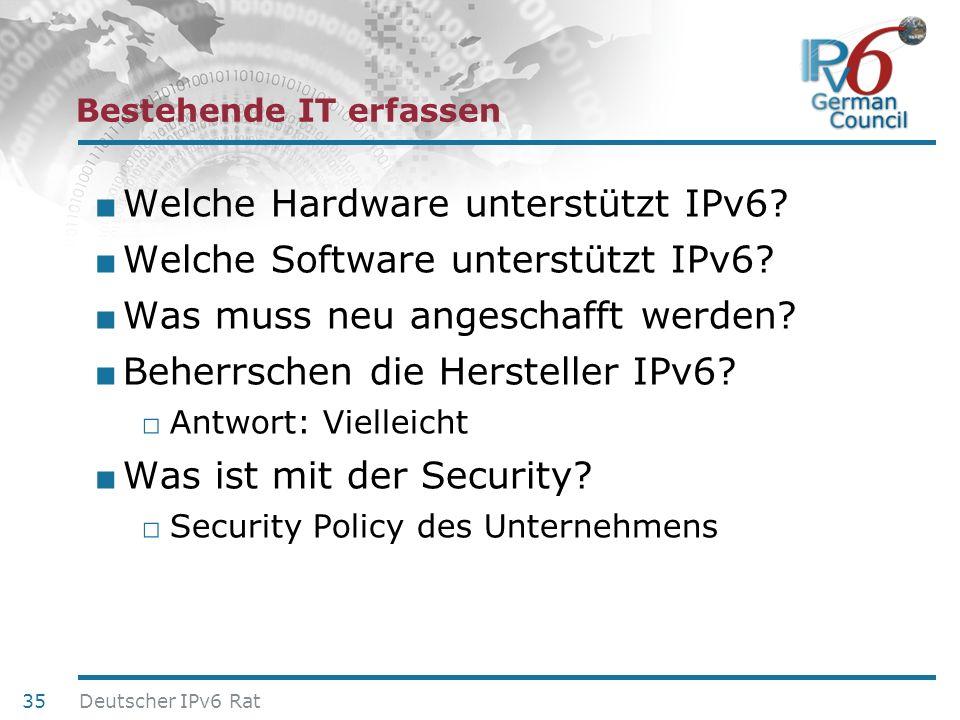 24. Juni 2010 Bestehende IT erfassen Welche Hardware unterstützt IPv6? Welche Software unterstützt IPv6? Was muss neu angeschafft werden? Beherrschen
