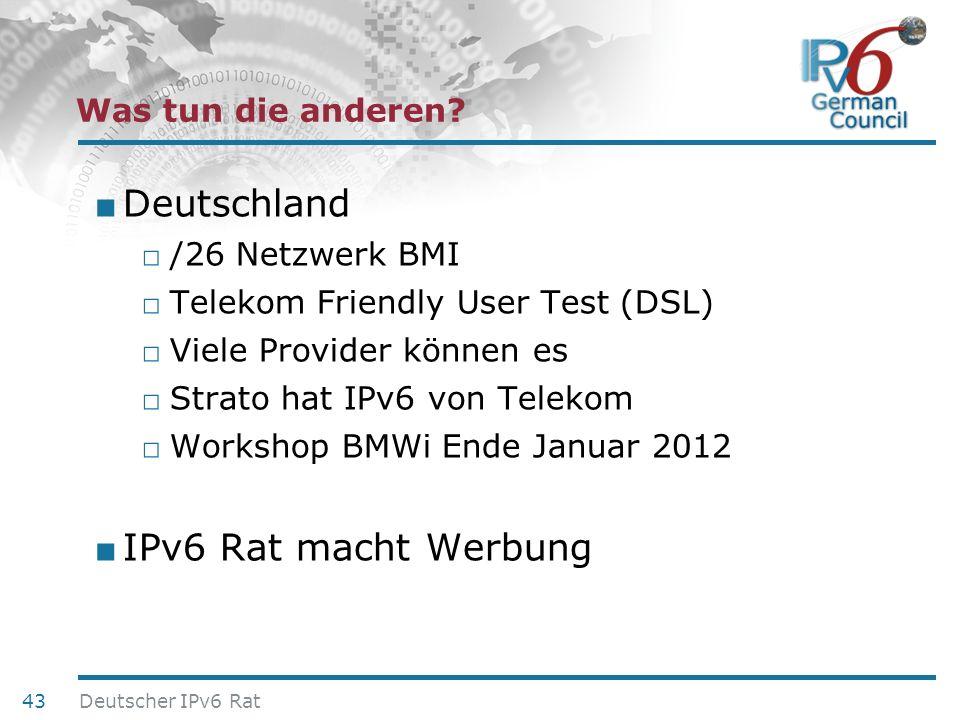 24. Juni 2010 Was tun die anderen? Deutschland /26 Netzwerk BMI Telekom Friendly User Test (DSL) Viele Provider können es Strato hat IPv6 von Telekom