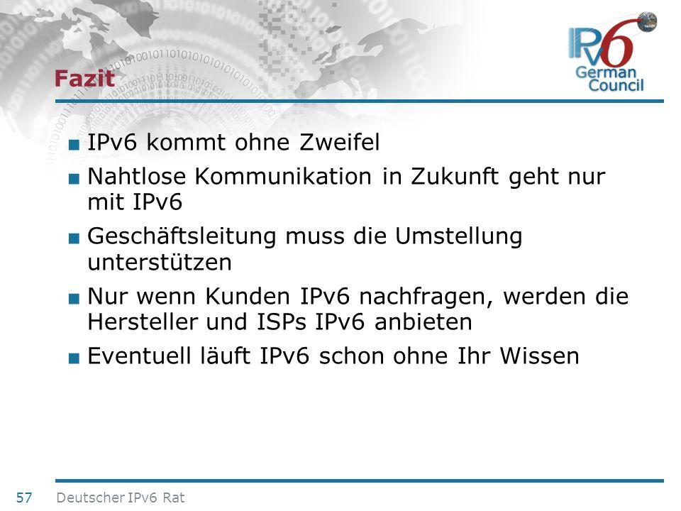 24. Juni 2010 Fazit IPv6 kommt ohne Zweifel Nahtlose Kommunikation in Zukunft geht nur mit IPv6 Geschäftsleitung muss die Umstellung unterstützen Nur