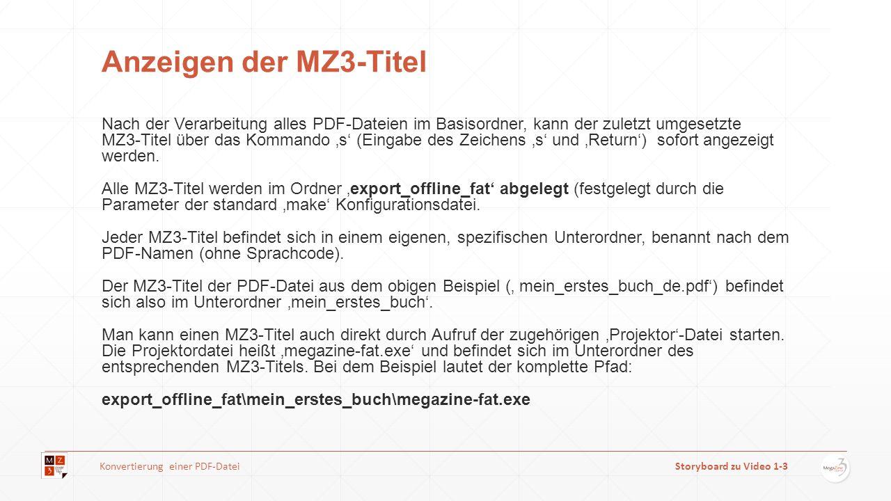 Anzeigen der MZ3-Titel Nach der Verarbeitung alles PDF-Dateien im Basisordner, kann der zuletzt umgesetzte MZ3-Titel über das Kommando s (Eingabe des Zeichens s und Return) sofort angezeigt werden.