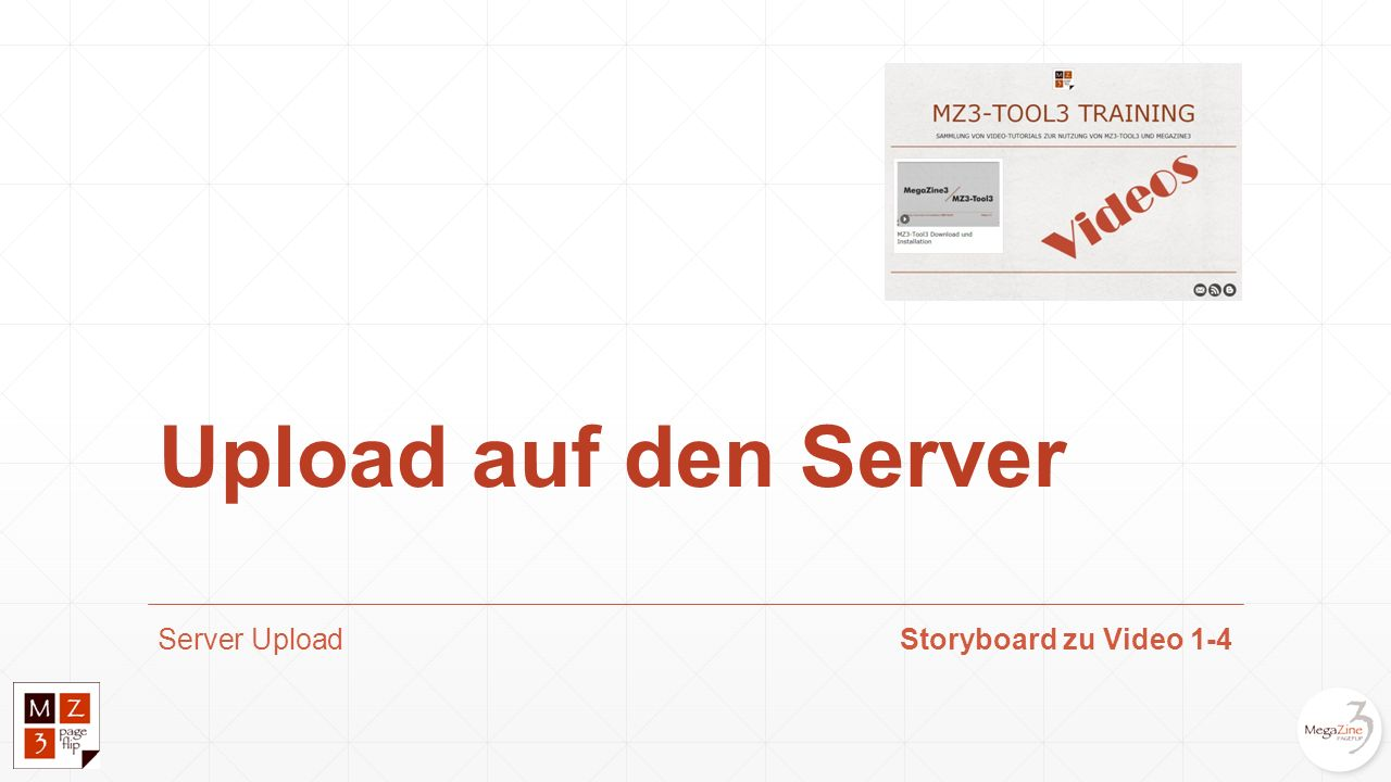 Upload auf den Server Server UploadStoryboard zu Video 1-4
