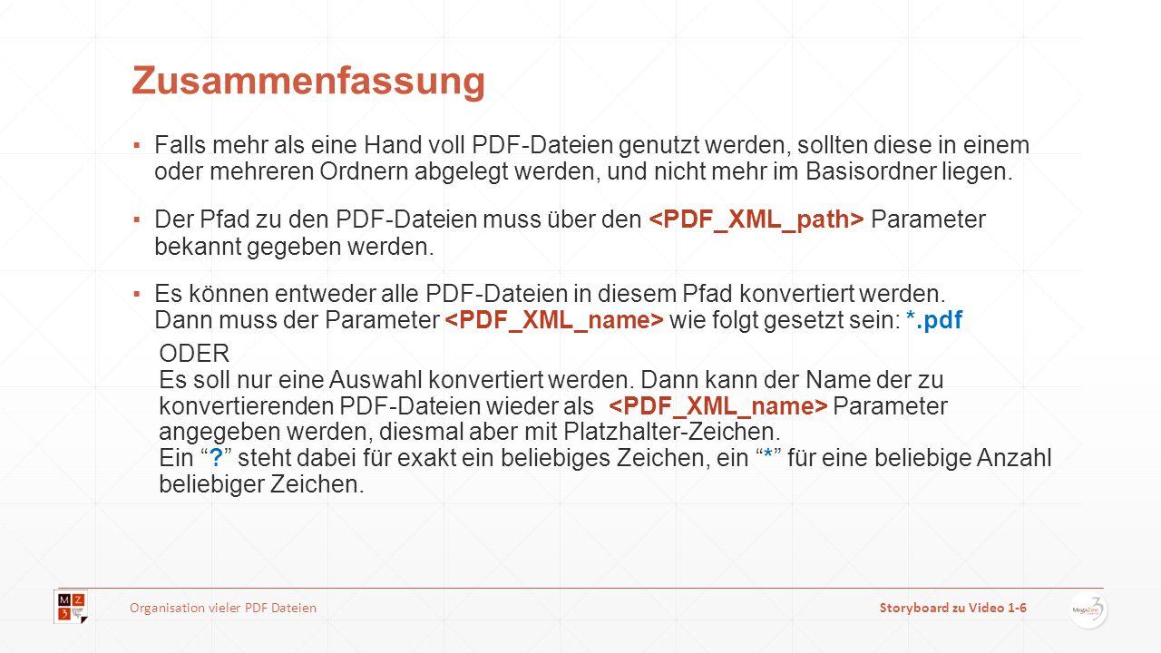 Zusammenfassung Falls mehr als eine Hand voll PDF-Dateien genutzt werden, sollten diese in einem oder mehreren Ordnern abgelegt werden, und nicht mehr im Basisordner liegen.