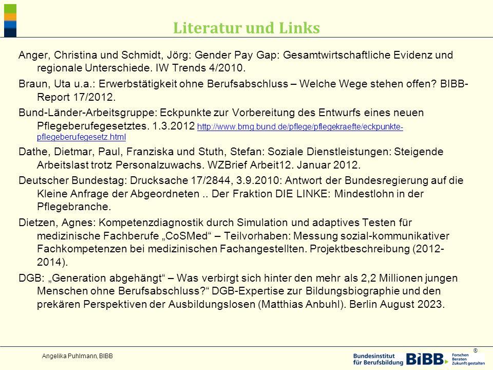 ® Literatur und Links Anger, Christina und Schmidt, Jörg: Gender Pay Gap: Gesamtwirtschaftliche Evidenz und regionale Unterschiede.