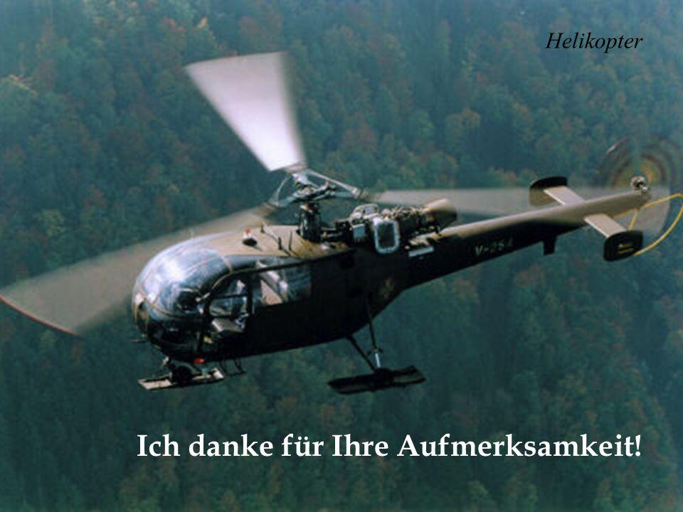 Helikopter Ich danke für Ihre Aufmerksamkeit!